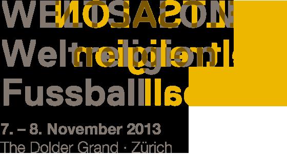 Bisherige: WELTSALON Weltreligion Fussball